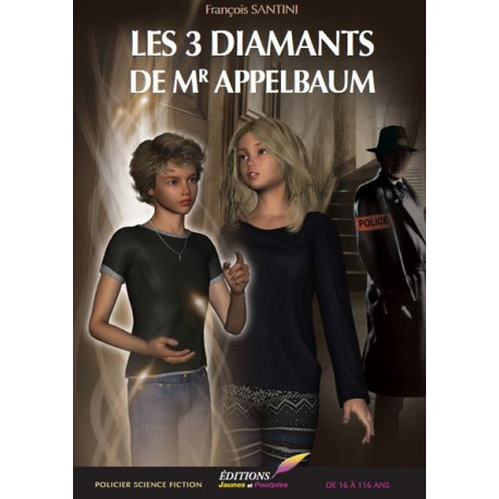Les 3 diamants de Monsieur Appelbaum